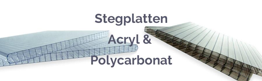 Polycarbonat Stegplatten oder Acryl Stegplatten